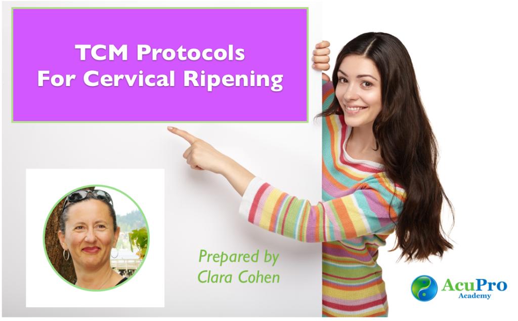 TCM Cervical Ripening Protocol